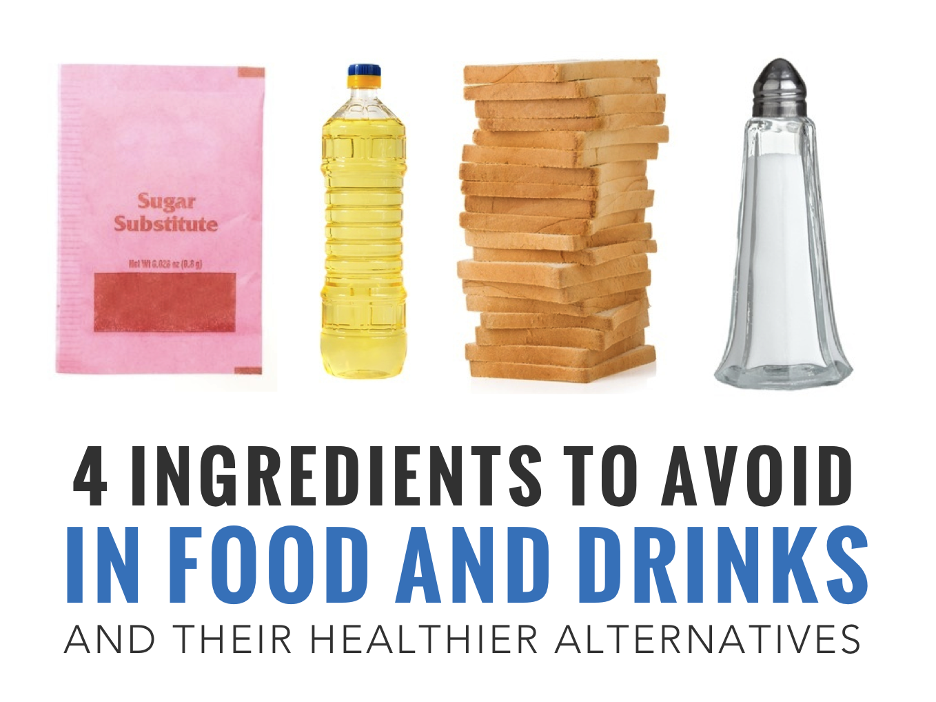 Ingredients to Avoid in Food & Drinks